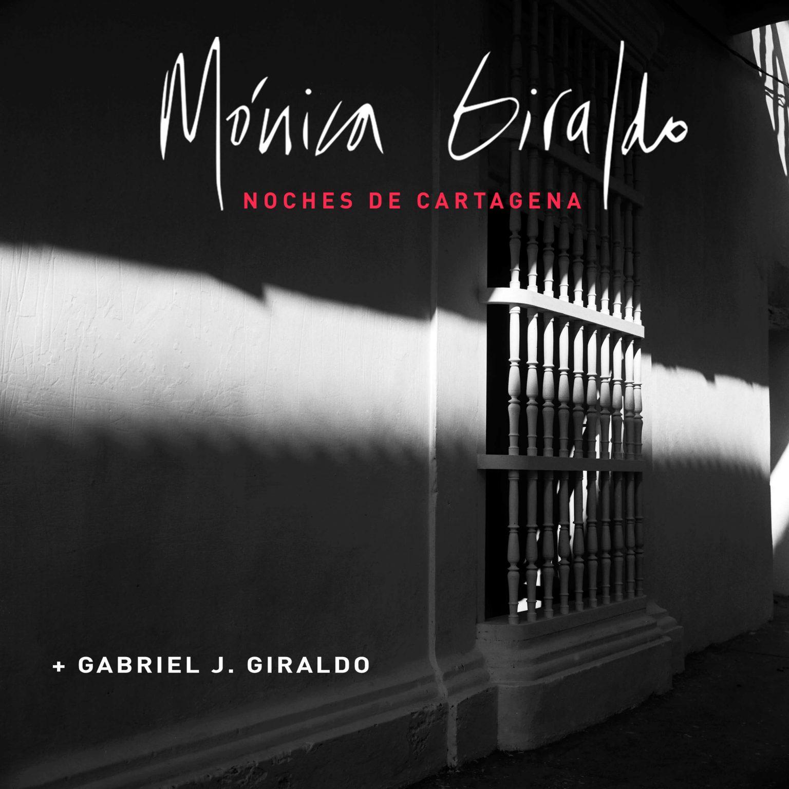 07 Mónica Giraldo NOCHES DE CARTAGENA + Gabriel J. Giraldo COLOR CORREGIDO - copia